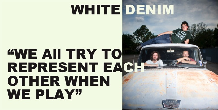 WHITE DENIM interview